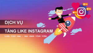 Dịch Vụ Tăng Like Instagram - Buff Tim Instagram Giá Rẻ