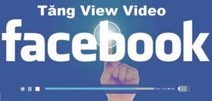 Dịch vụ tăng view video facebook - Tăng lượt xem video trên facebook