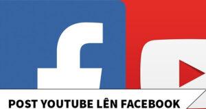 Cách Nhúng Video Youtube Vào Facebook Fanpage, Group Đơn Giản