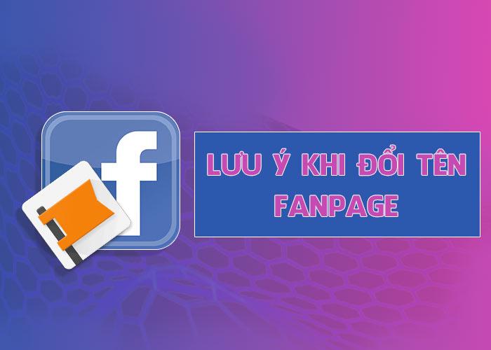 Lưu Ý Khi Đổi Tên Fanpage Facebook