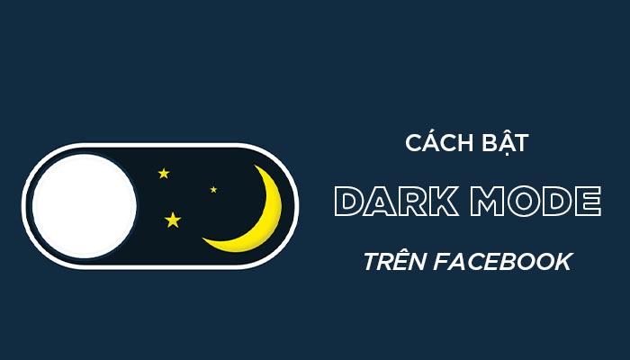 Cách Bật Facebook Night Mode