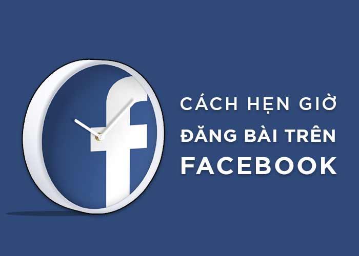 8 Bước Để Hẹn Giờ Đăng Bài Trên Facebook Cá Nhân (Giao Diện Mới 2021)