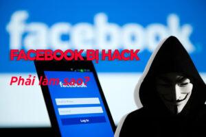 Tại sao facebook bị hack phải làm sao?