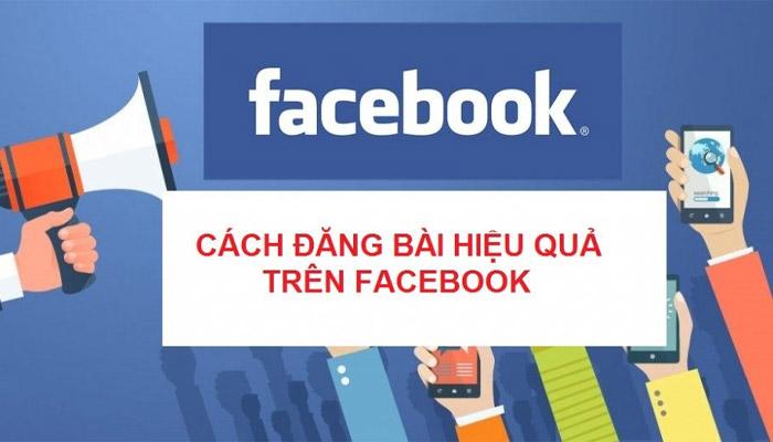 8 Cách Đăng Bài Trên Facebook Nhiều Người Xem, Like, Share, Comment
