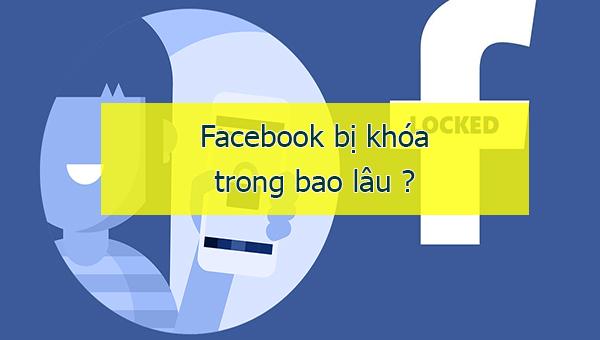 Tài Khoản Facebook Bị Khóa Tạm Thời Trong Bao Lâu? Cách Xử Lý